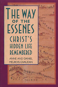 The Way of the Essenes: Christ's Hidden Life Remembered-ExLibrary