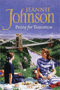 A Penny for Tomorrow by Jeannie Johnson (Paperback, 2003)