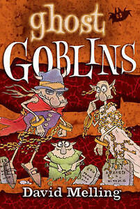 Ghost-Goblins-Bk-5-Good-Condition-Book-David-Melling-ISBN-9780340930526