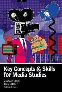 Key Concepts and Skills for Media Studies (Hodder Arnold Publication), Good Cond