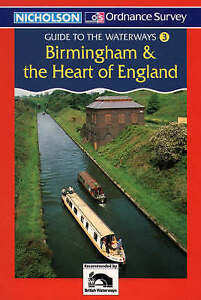 Nicholson/OS Guide to the Waterways (3) - Birmingham and The Heart of England: B