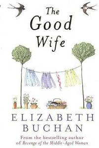 The Good Wife, Elizabeth Buchan | Paperback Book | Acceptable | 9780141009797