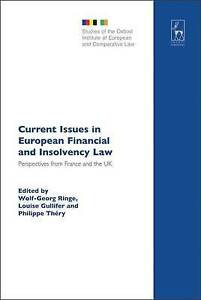 Current Issues in European Financial and Insolvency Law: Perspectives from Franc