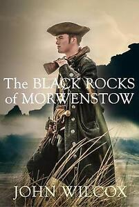 The Black Rocks of Morwenstow by John Wilcox (Paperback)