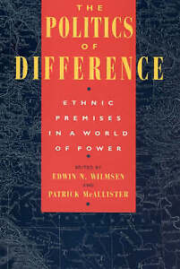 The Politics of Difference – Ethnic Premises in a World of Power, Edwin N