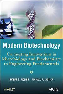 Modern Biotechnology, Nathan S. Mosier