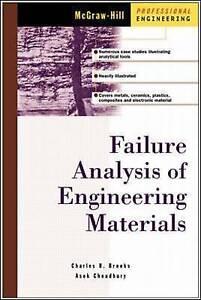 Failure Analysis of Engineering Materials, Brooks, Charles R.