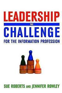 Leadership: The Challenge for the Information Profession-ExLibrary