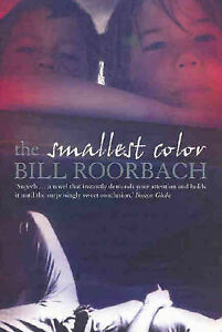 The Smallest Color by Bill Roorbach Medium Paperback 20% Bulk Book Discount
