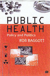 Public Health: Policy and Politics-ExLibrary