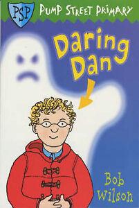 Wilson-Bob-Daring-Dan-Pump-Street-Primary-8-Book
