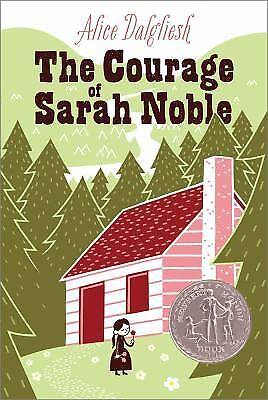 The Courage of Sarah Noble by Alice