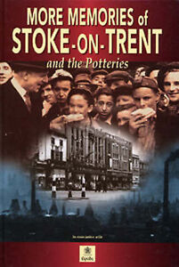 More Memories of Stoke on Trent, Syd Bailey (ed.), Good Book