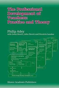 The Professional Development of Teachers: Practice and Theory-ExLibrary