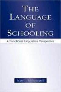 The-Language-of-Schooling-A-Functional-Linguistics-Perspective-by-Mary-J