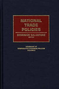 NEW National Trade Policies (Handbook of Comparative Economic Policies)