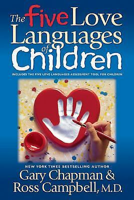 Kid Cookbook (The Five Love Languages of Children by Ross Campbell; Gary)
