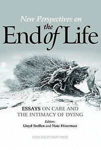 religion in end of life care essay Islam and end of life care islam is a monotheistic and abrahamic religion with more than 16 billion adherents contribute an essay follow us add badge.