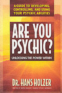 Are You Psychic?: Unlocking the Power within, Holzer, Hans, Very Good