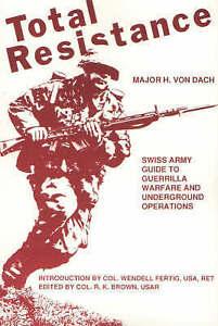 Total Resistance by H.Von Dach (Paperback, 1992)