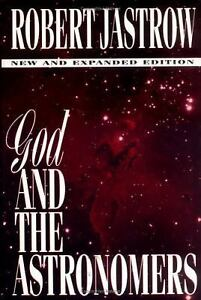 Robert jastrow god and the astronomers