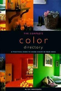 The-Complete-Color-Directory-A-Practical-Guide-To-Using-Color-In-Your-Home