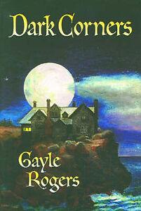 Dark Corners by Gayle Rogers (Paperback, 2002)