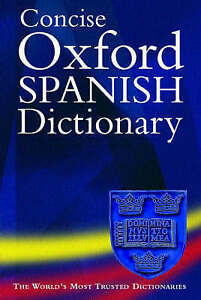 CONCISE OXFORD SPANISH DICTIONARY., Carvejal, Carol Styles & Jane Horwood (edits