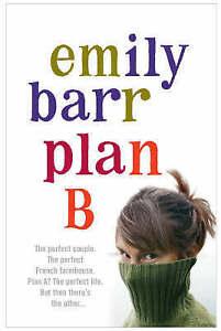 Plan B by Emily Barr (Paperback, 2005)