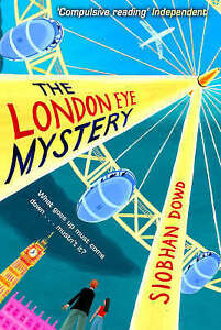 The London Eye Mystery by Siobhan Dowd (Paperback, 2008)