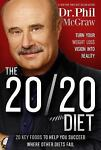 The 20/20 Diet : Turn Your Weight Los...