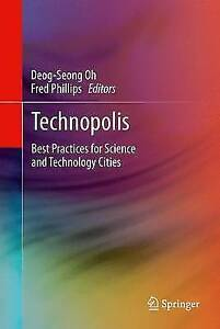 Technopolis: Best Practices for Science and Technology Cities by