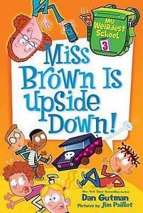 Miss Brown Is Upside Down! By Gutman, Dan 9780062284280 -Hcover
