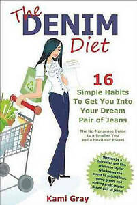 The DENIM DIET by Kami Gray : WH2-R6B : PB619 : NEW BOOK
