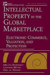 NEW Intellectual Property in the Global Marketplace, 2nd Edition (2 Volume Set)