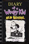 Diary of a Wimpy Kid: Old School Bk. 10 by Jeff...