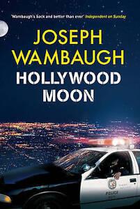 Wambaugh, Joseph, Hollywood Moon, Very Good Book