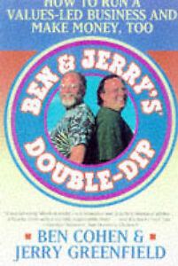 Ben-and-Jerrys-Double-dip-Lead-with-Your-Values-and-Make-Money-Too-by-Jerry