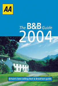 Bed and Breakfast Guide 2004 (AA Lifestyle Guides), Taylor, Phil, Very Good Book