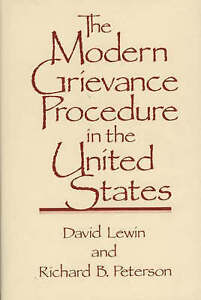 NEW The Modern Grievance Procedure in the United States by David Lewin