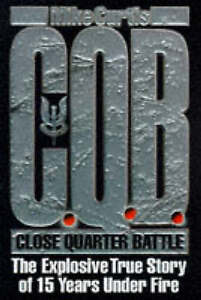 CQB: CLOSE QUARTER BATTLE., Curtis, Mike., Used; Very Good Book