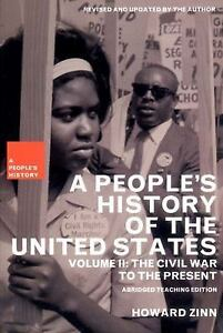 A People's History of the United States: The Civil War to the Present by How