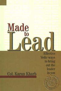 Made to Lead, Karan Colonel Kharb