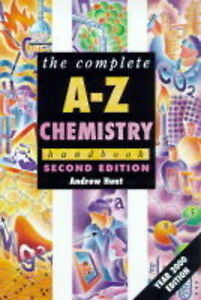Good, Complete A-Z Chemistry Handbook, 2nd edn, Hunt, Andrew, Book