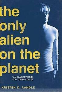 The Only Alien on the Planet,Kristen Randle,New Book mon0000012546