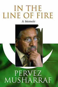In the Line of Fire, Musharraf, Pervez, New Book