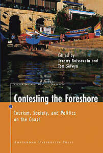 Contesting the Foreshore: Tourism, Society and Politics on the Coast (Amsterdam