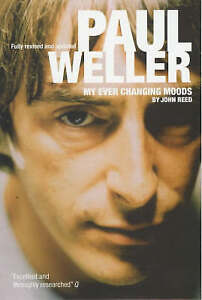 Paul Weller: My Ever Changing Moods, Reed, John, Very Good Book