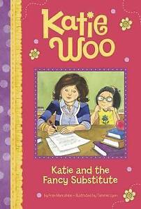 Katie and the Fancy Substitute By Manushkin, Fran -Hcover