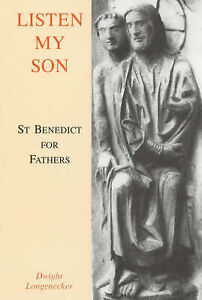 Listen-My-Son-St-Benedict-for-Fathers-Good-Condition-Book-Longenecker-Dwight